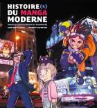 Mangas - Histoire(s) du manga moderne - 2016