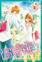 manga - How do you love me ? Vol.5
