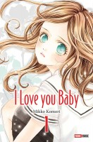 manga - I love you baby Vol.1