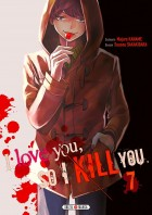I love you so I kill you Vol.7