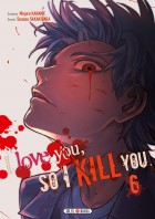 manga - I love you so I kill you Vol.6