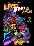 Planning des sorties Manga 2018 .lastman-stories-1-csterman_m