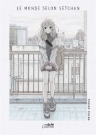 Manga - Monde selon Setchan (le)