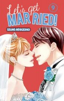 Let's get married ! Vol.9