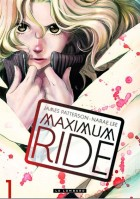 Mangas - Maximum Ride Vol.1