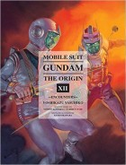 Mobile Suit Gundam - The Origin us Vol.12