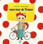 Mon Tour de France Vol.1