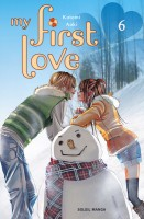 Mangas - My First Love Vol.6