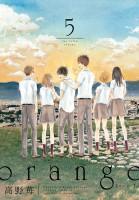 Manga - Manhwa - Orange - Ichigo Takano jp Vol.5