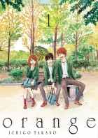 Mangas - Orange - Ichigo Takano Vol.1