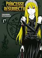 manga - Princesse Résurrection Vol.17
