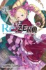 Re:Zero – Re:Life in a different world from zero - Roman Vol.3
