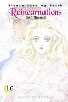 manga - Réincarnations - Please save my earth Vol.16