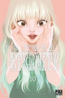 To Your Eternity Vol.10