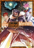 The Unwanted Undead Adventurer Vol.3
