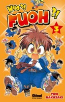 Who is Fuoh ?! Vol.3