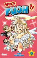 Who is Fuoh ?! Vol.6