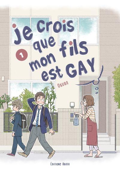 Sortie Manga au Québec JUILLET 2021 Je_crois_que_mon_fils_est_gay_1_akata
