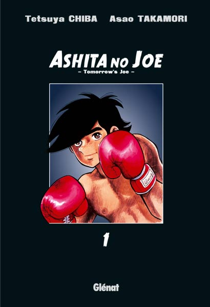 ANIME/MANGA : Recherche, Questions, etc. - Page 16 Ashita-no-joe-glenat-1
