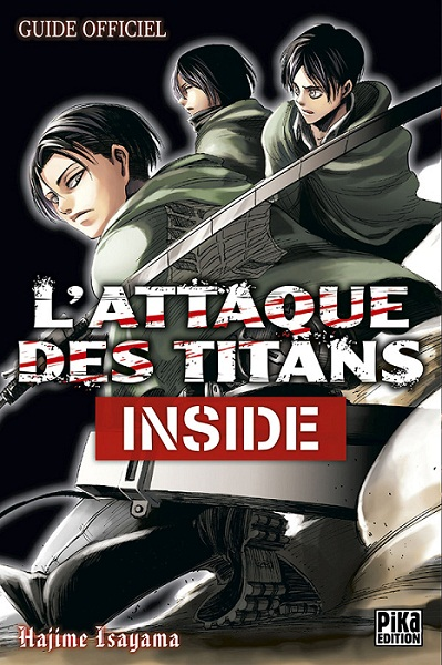 http://www.manga-news.com/public/images/vols/attaque-des-titans-inside-guide-officiel-pika.jpg