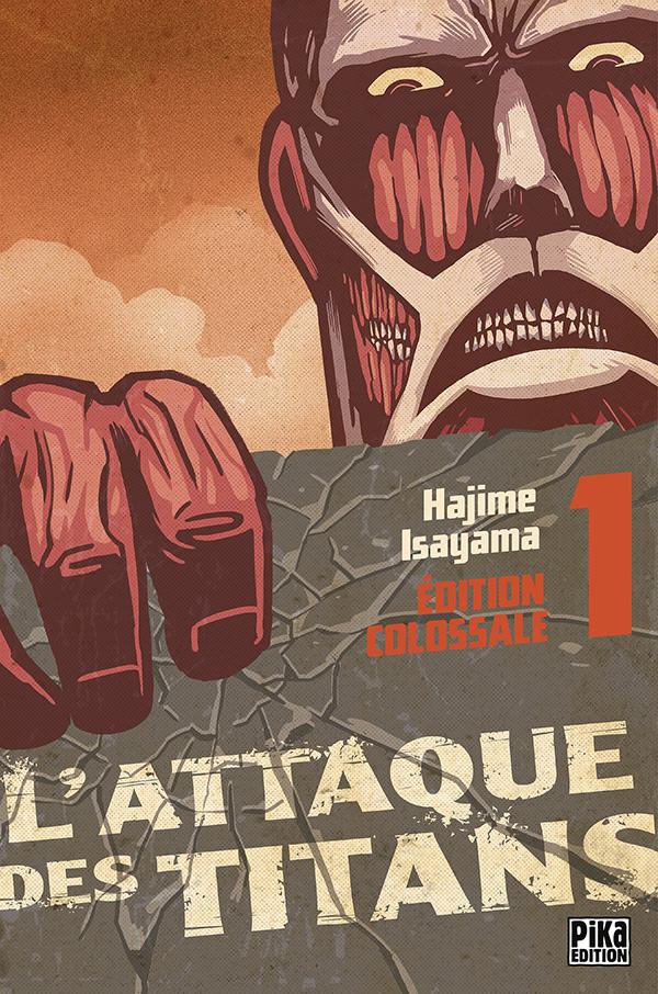 Attaque Des Titans (l') - Edition colossale Vol.1