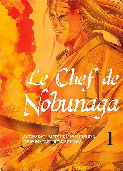 Chef de Nobunaga (le) Vol.1