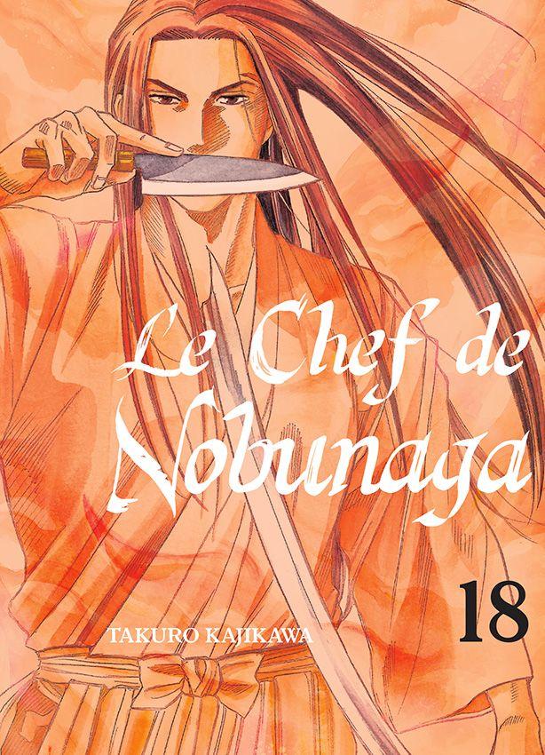 Chef de Nobunaga (le) Vol.18