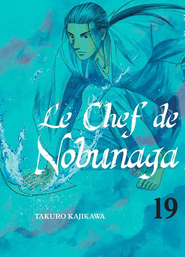 Chef de Nobunaga (le) Vol.19