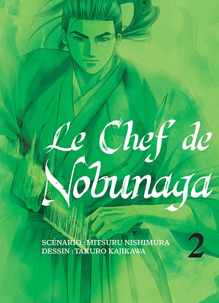 Chef de Nobunaga (le) Vol.2