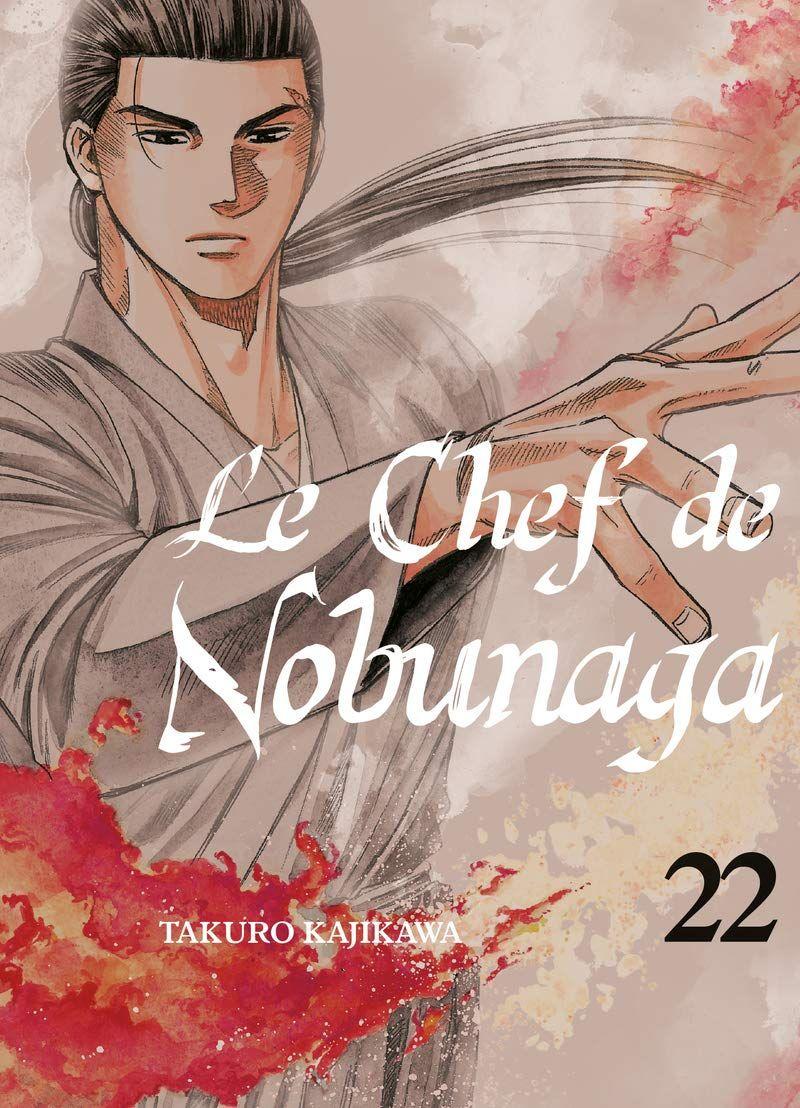 Chef de Nobunaga (le) Vol.22