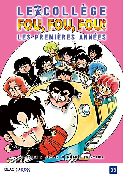 Collège Fou Fou Fou (le) - Kimengumi - Les premières années Vol.3