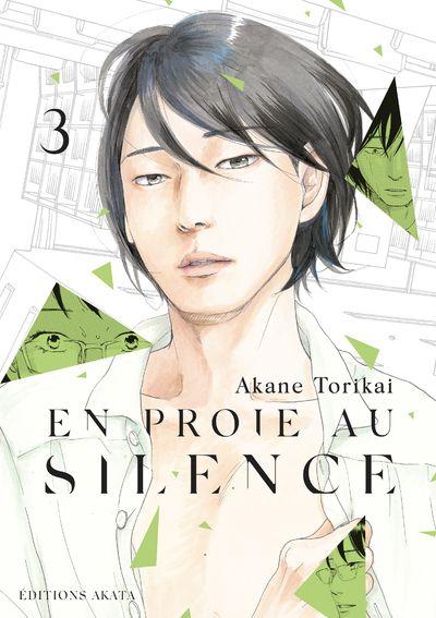 En proie au silence Vol.3