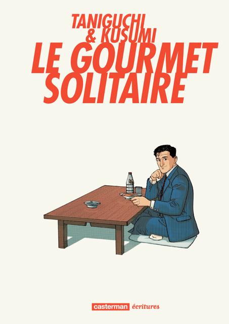Gourmet solitaire (le) - Ecritures