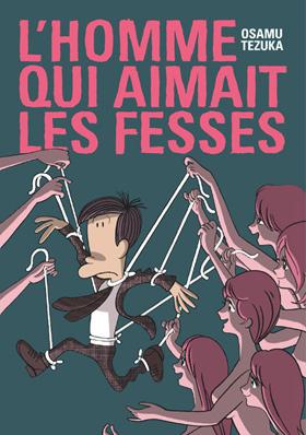 http://www.manga-news.com/public/images/vols/homme-qui-aimait-les-fesses-flbl.jpg