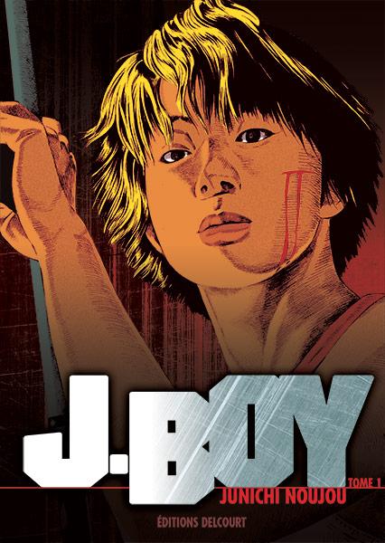 http://www.manga-news.com/public/images/vols/j-boy-1-delcourt.jpg