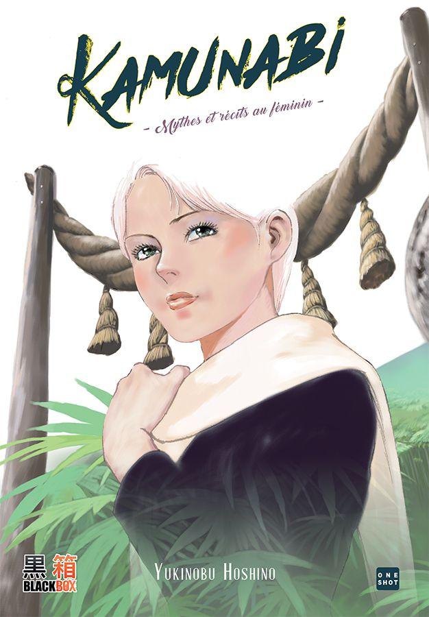 Manga - Manhwa - Kamunabi - Mythes et récits au féminin
