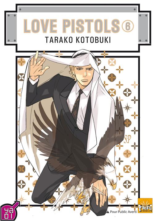 Manga - Manhwa - Love Pistols Vol.6. LOVE PISTOL TARAKO KOTOBUKI / Libre Pu