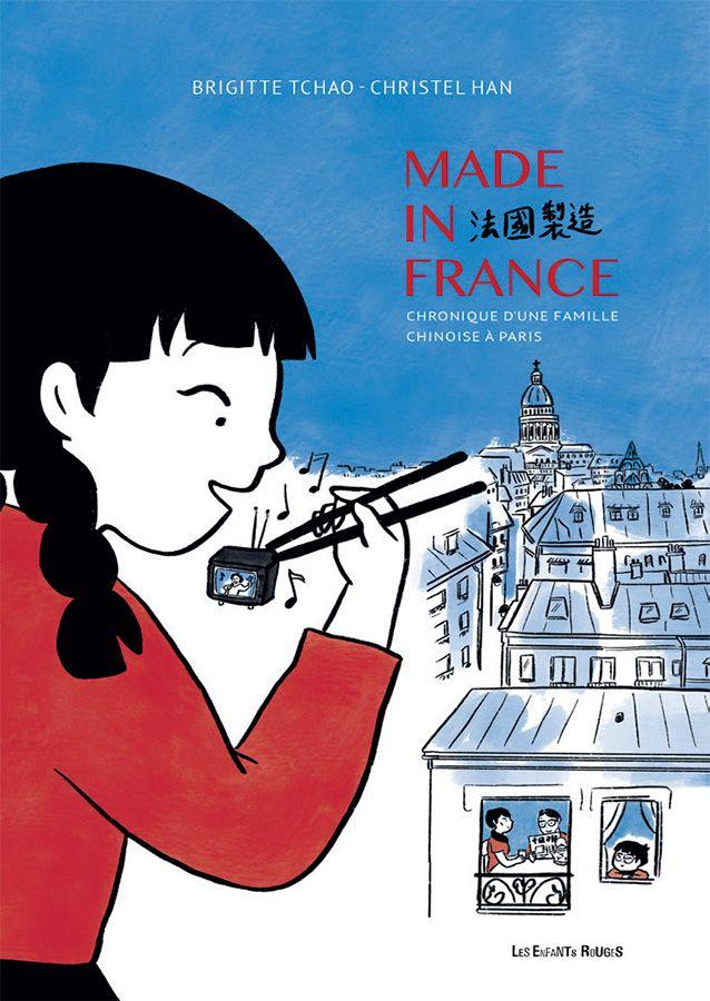 Made In France, 68-78, Chronique d'une Famille Chinoise à Paris