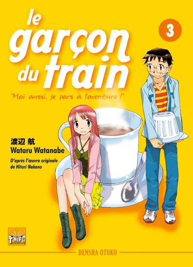 Garçon du train (le) - Moi aussi je pars à l'aventure - Densha Otoko Vol.3