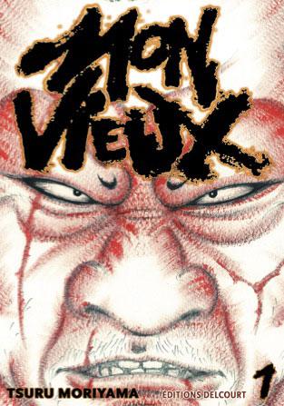 http://www.manga-news.com/public/images/vols/mon-vieux-1-delcourt.jpg