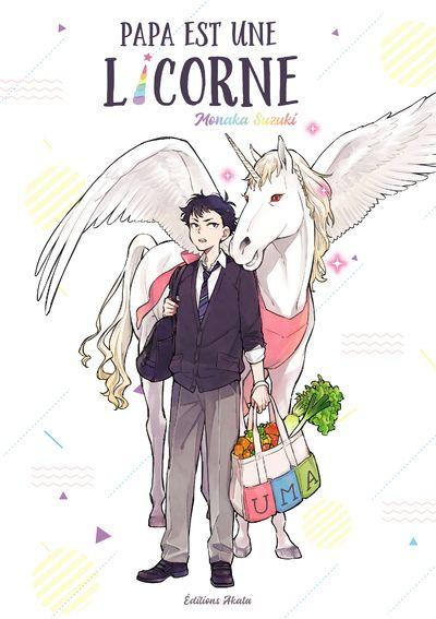 Sortie Manga au Québec MAI 2021 Papa-licorne-akata