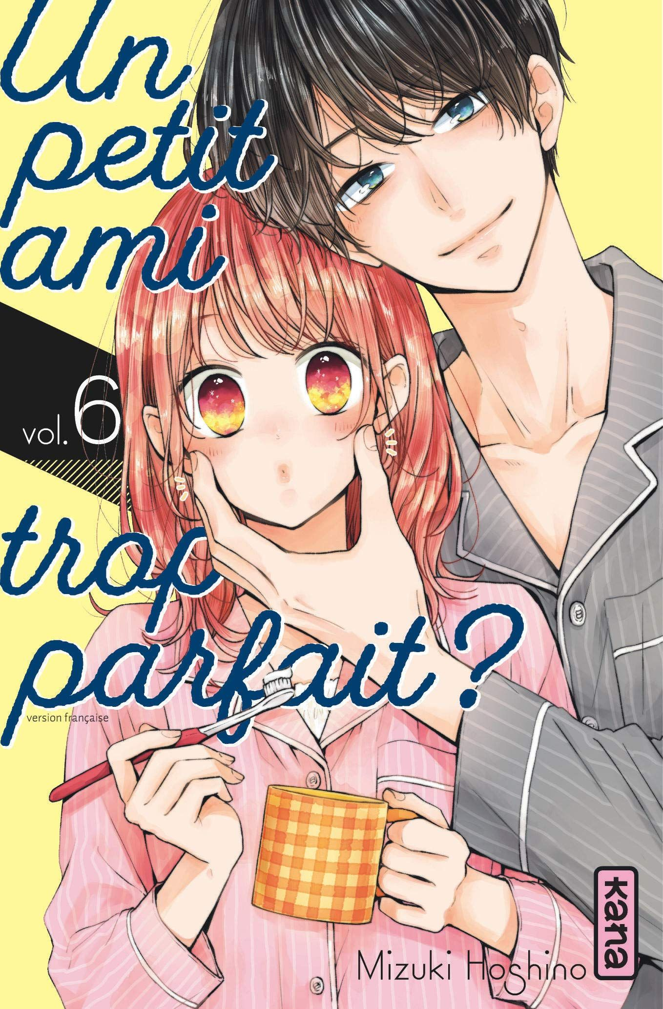 Manga - Manhwa - Petit ami trop parfait (un) Vol.6