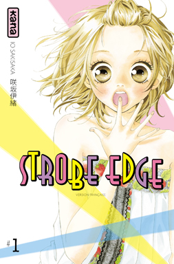 STROBE EDGE © Io Sakisaka / SHUEISHA Inc., Tokyo.