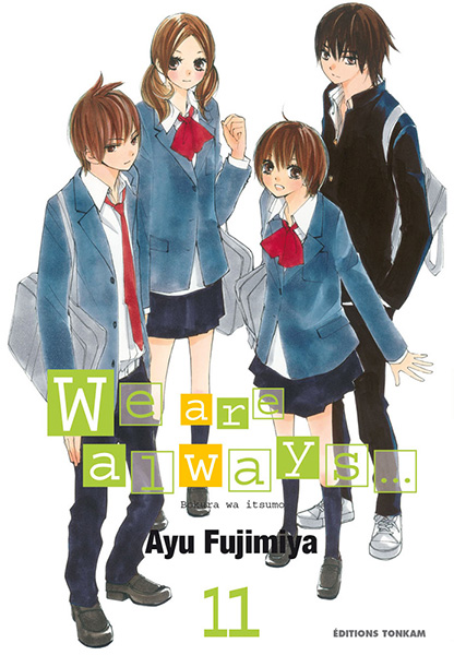 We are always... Tome 11 - Ayu Fujimiya