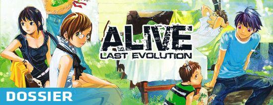 Alive last evolution dossier