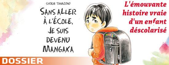 Sans aller à école je suis devenu mangaka dossier