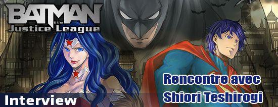 Rencontre avec Shiori Teshirogi autour du manga Batman & The Jus