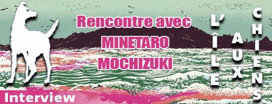 Minetaro Mochizuki interview