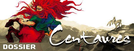 Centaures dossier