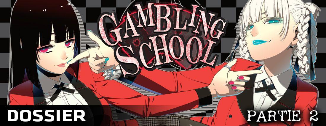 Dossier gambling school partie 2